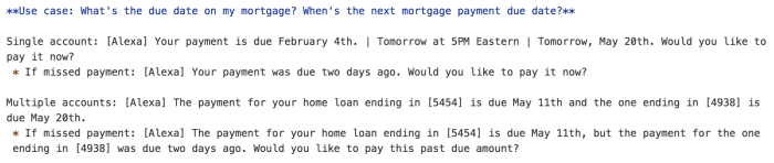 Examples voice UI for mortgage due date use case.